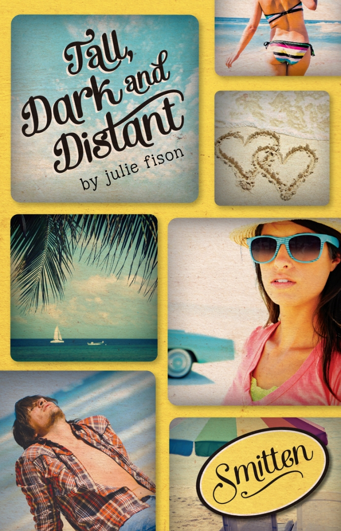 Tall, Dark and Distant by Julie Fison