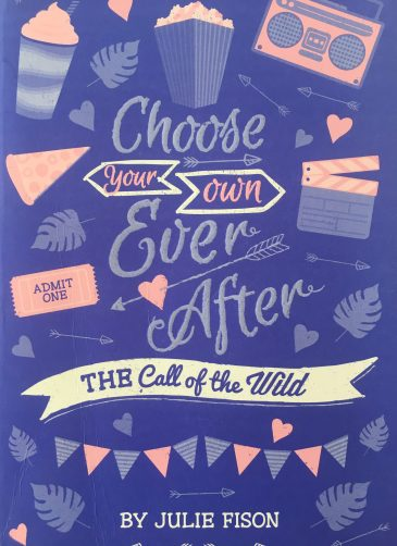 The Call of the Wild (Choose Your Own Ever After)