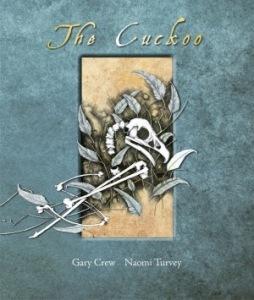 The Cuckoo, Gary Crew
