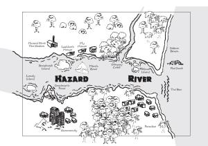 Summer holidays are meant to be fun but at Hazard River, danger lurks behind every tree.