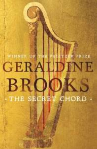 Geraldine Brooks The Secret Chord